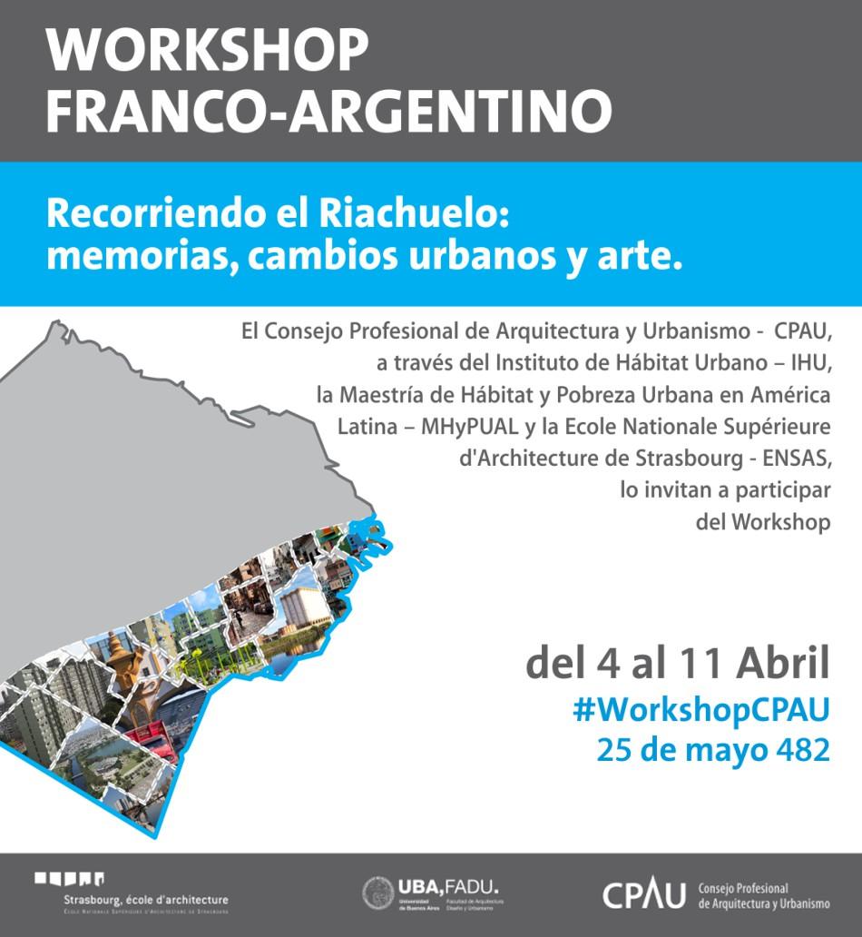 Workshop franco-argentino: Recorriendo el Riachuelo: memorias, cambios urbanos y arte
