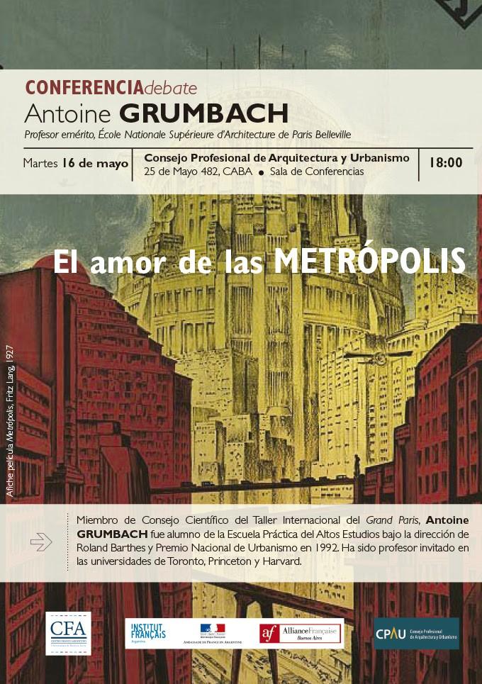 """Conferencia               """"El amor de las Metrópolis"""""""