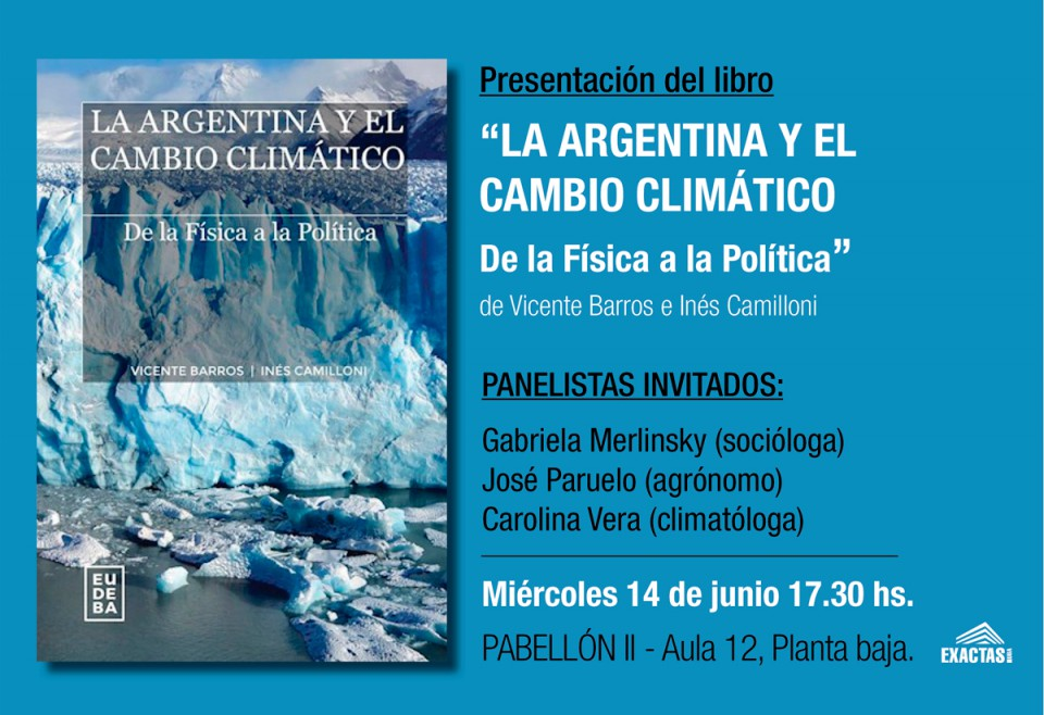 """Presentación del libro: """"LA ARGENTINA Y EL CAMBIO CLIMÁTICO"""