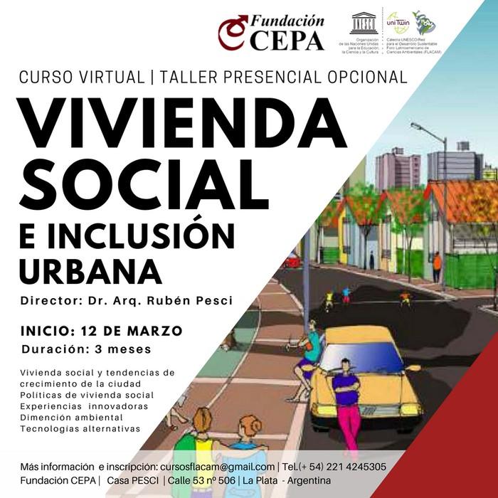 Vivienda Social e Inclusión Urbana - Curso Virtual / Fundación CEPA - FLACAM