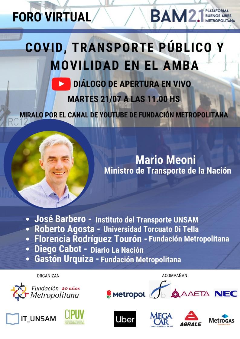 Meoni en la Apertura del Foro de Transporte y COVID en el AMBA