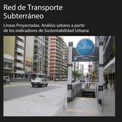 Informe territorial: análisis urbano de líneas de transporte subterráneo proyectadas.