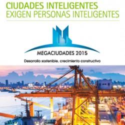 Megaciudades 2015 Desarrollo Sostenible, Crecimiento Constructivo