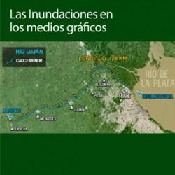 Cuenca del río Luján. Las inundaciones en algunos medios gráficos