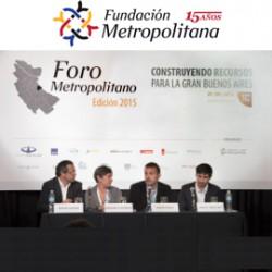 """XII Foro Metropolitano 2015 """"Construyendo recursos para la Gran Buenos Aires"""