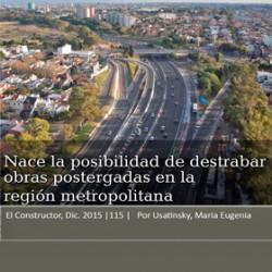 Región Metropolitana: posibilidad de destrabar obras postergadas