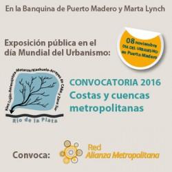 Exposición de los trabajos:  Convocatoria 2016 / Costas y Cuencas de la Región Metropolitana