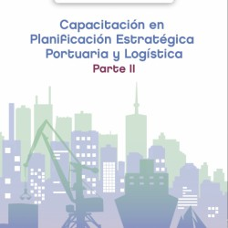 Capacitación en Planificación Estratégica Portuaria y Logística