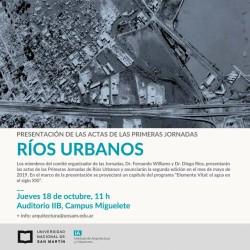 """Presentación de las Jornadas """"Ríos Urbanos"""""""