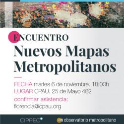 Encuentro ¨Nuevos Mapas Metropolitanos¨ en el CPAU