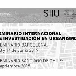 Convocatoria al XI Seminario Internacional de Investigación en Urbanismo (SIIU)