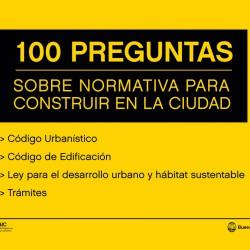 100 preguntas y respuestas sobre nueva normativa para construir en la Ciudad