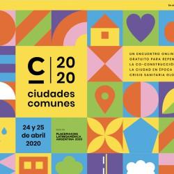 Ciudades Comunes | 24 y 25 de abril pasado | Encuentro Online
