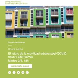 El futuro de la movilidad urbana post-COVID: retos y alternativas