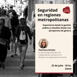 Seguridad en las regiones metropolitanas: experiencias desde la gestión pública y desafíos desde una perspectiva de género