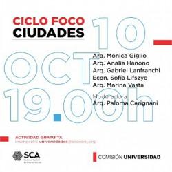 Ciclo de charlas FOCO | CIUDADES | SCA
