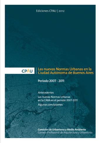 Las nuevas Normas Urbanas en la Ciudad Autónoma de Buenos Aires