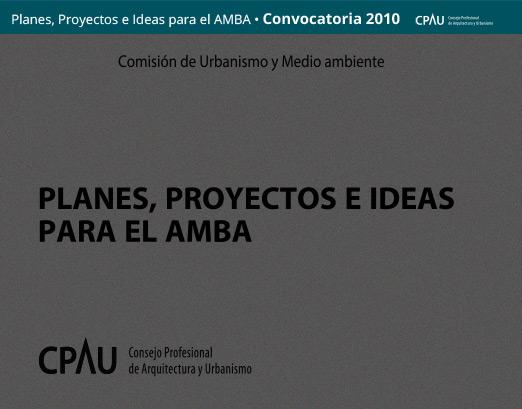 Planes, Proyectos e Ideas para el AMBA